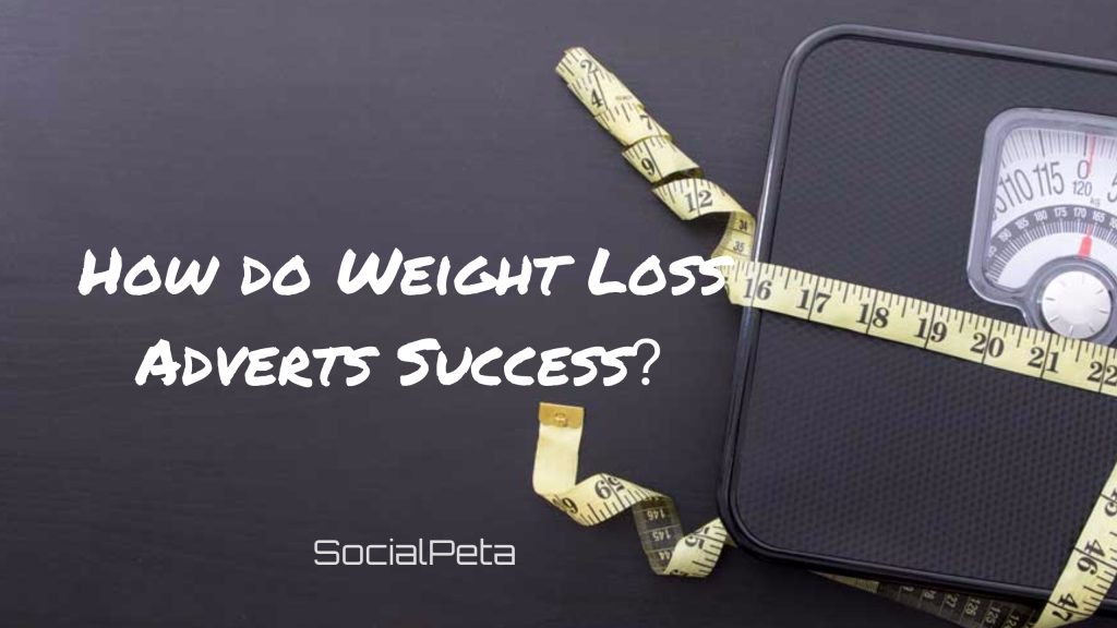 How do Weight Loss Adverts Success?