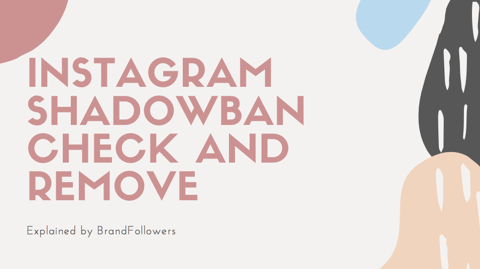 Instagram Shadowban check and remove