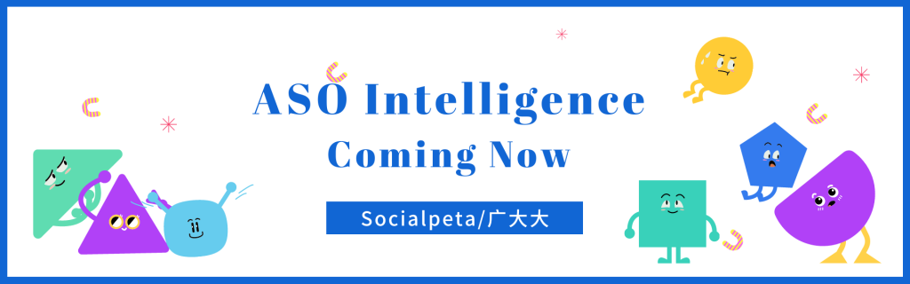 Socialpeta ASO Intelligence Coming Now