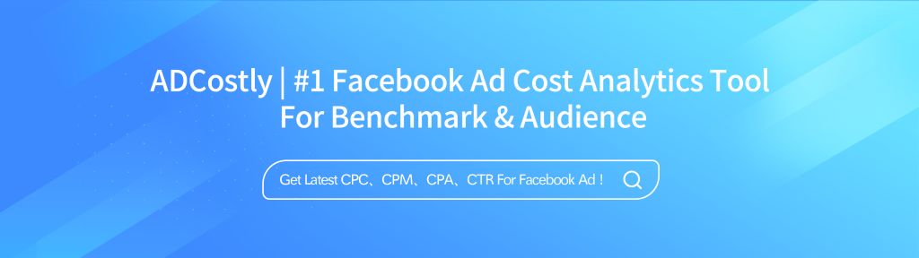 Facebook ads cost tool - ADCostly